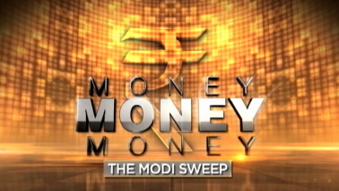 Money Money Money: The Modi Sweep