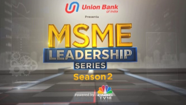 MSME Leadership Series: Saluting the spirit if entrepreneurship