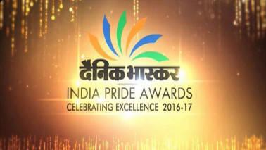 Dainik Bhaskar India Pride Awards: Celebrating excellence 2016-2017