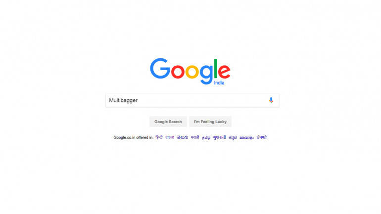 A lot of people are searching for  multibaggers  on Google  Here s why. A lot of people are searching for  multibaggers  on Google  Here s