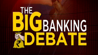 The Big Banking Debate: Experts discuss the issues and resolutions in the banking sector