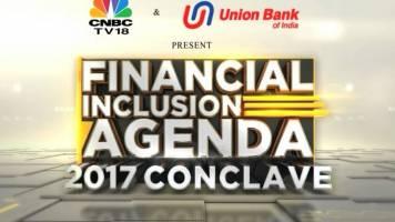 Financial Inclusion Agenda 2017 Conclave