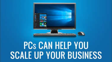 PCs can help  you scale up your Business