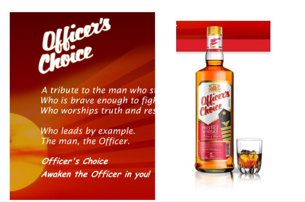 Ans 13: Officer's Choice.