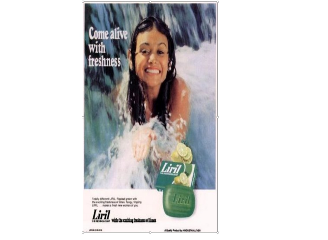 Answer. Liril Girl As a young boy, Alyque Padamsee loved watching Tarzan films and noticed that Jane always used to have a bath under a waterfall and come out looking so fresh. He adopted the same idea to market Liril from the freshness platform. The ad was shot by him while working at Lintas (Lever International Advertising Services) at the Pambar Falls near Kodaikanal.
