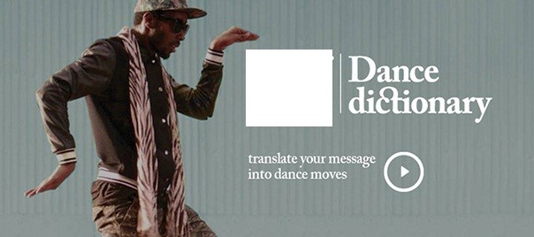 "This was an interactive project launched by a brand to deliver common sentences in the form of dance moves instead of words. There are 11 basic phrases, in which words in italics can be replaced by other options, allowing fans to convert over 10,000 different sentences. Once encrypted using the ""dancing code"", they can be shared with friends on Twitter, Facebook and via e-mail. Identify the brand?"