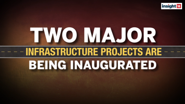 Insight 18 | With two major infra projects set for inauguration, Modi government on an overdrive