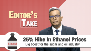 Editor's Take | Cabinet approves 25 percent hike in ethanol prices
