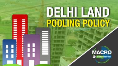 Macro@Moneycontrol I Deconstructing DDA's land pooling policy