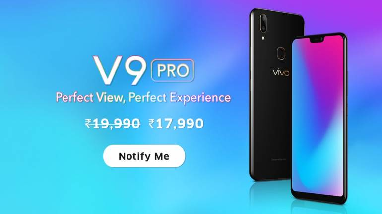 Vivo V9 Pro with notch display, dual-rear cam, Snapdragon 660 launched in  India: Price, specs, offers