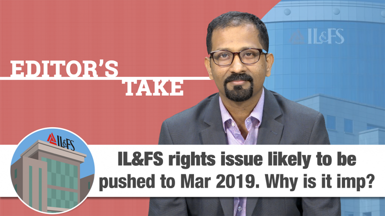 Editor's Take   IL&FS rights issue postponed, new management looks for fresh funding options