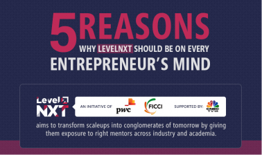 5 Reasons - Why LevelNXT should be on every entrepreneur's mind