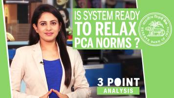 3 Point Analysis | Should RBI heed to govt on easier PCA norms?