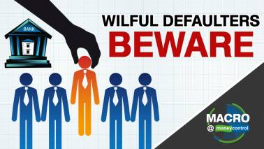 Macro@Moneycontrol | Empowering PSU Bank chiefs to catch wilful defaulters