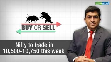 Buy or Sell | Nifty to trade at 10,500-10,750 this week; Maruti Suzuki among top 4 buys