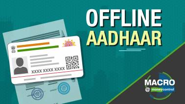 Macro@Moneycontrol | Govt and RBI in talks to allow 'offline Aadhaar'