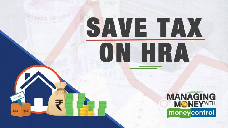 Managing Money with Moneycontrol | Income tax savings on house rent allowance