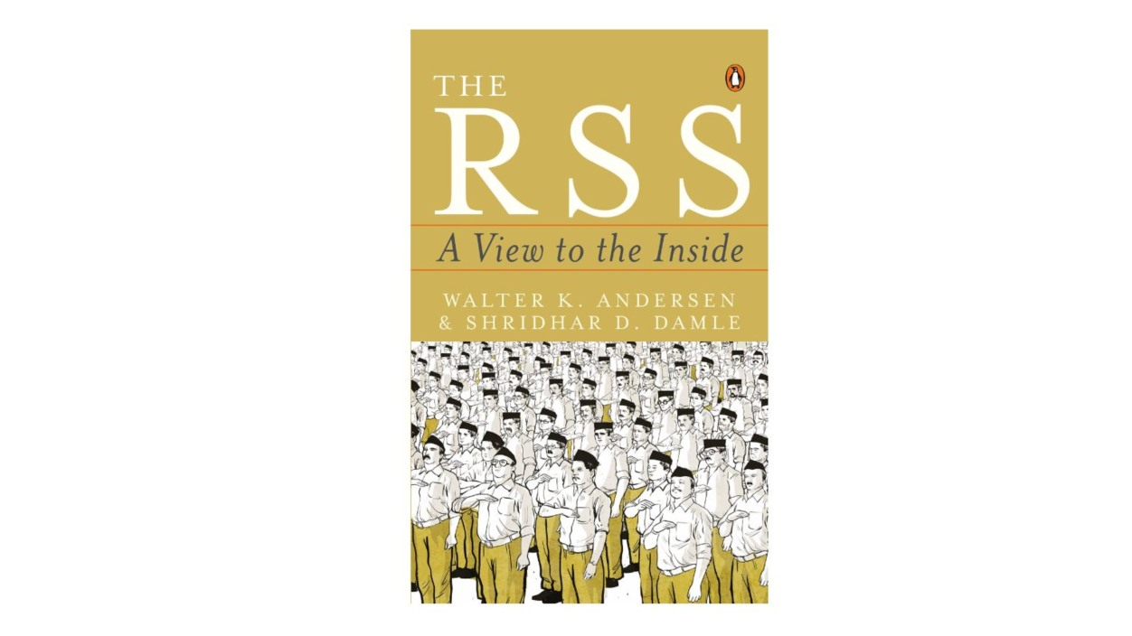 The RSS: A View to the Inside by Walter Anderson and Shridhar Damle | If there is one organisation that has a profound influence — I wouldn't use the word 'power' — on the Bharatiya Janata Party (BJP), it is the Rashtriya Swayamsevak Sangh (RSS). Today, the BJP is in power in 19 states and the Centre, and the RSS has more than 50,000 shakhas across India. Many of its senior leaders, including Prime Minister Narendra Modi, have been associated/are associated with the organisation. Given these facts, it's important to understand the organisation, it's functioning and this book helps in throwing light on several of these areas. Whether you agree with its ideology or oppose it; or even if it out of academic/professional interest, this book can be a resourceful text. – Viju Cherian (Image: Amazon)