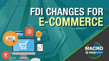 Macro@Moneycontrol I New FDI guidelines for e-commerce