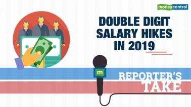 Expect double digit salary hike in 2019