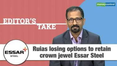 Editor's Take | Ruias losing options to retain crown jewel Essar Steel