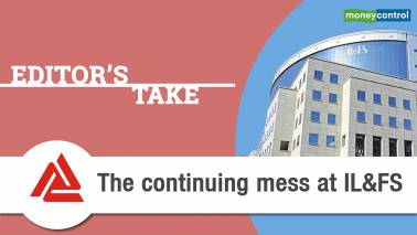 Editor's Take | The continuing mess at IL&FS