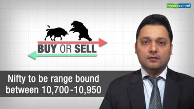 Buy or Sell | Nifty to be range-bound between 10,700-10,950