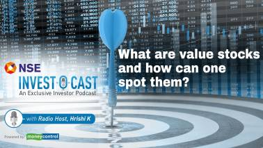 Podcast | NSE Invest O Cast episode 6: What are value stocks and how can you spot them?