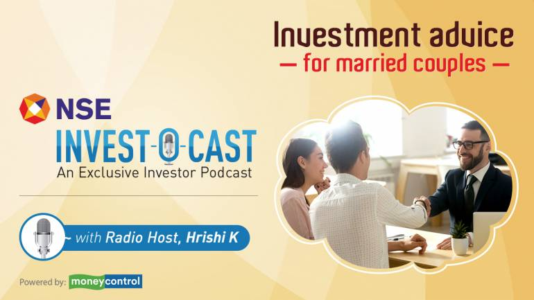 Image result for Podcast | Invest O Cast episode 7: Investment advice for married couples
