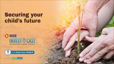 Podcast | NSE Invest O Cast episode 8: Tips to secure your child's future