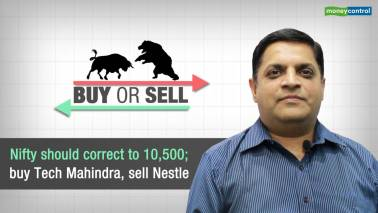 Buy or Sell | Nifty should correct to 10500; buy Tech Mahindra, sell Nestle