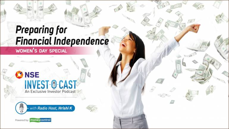 Image result for NSE Invest O Cast episode 10: Women's Day special - How to get financially independent
