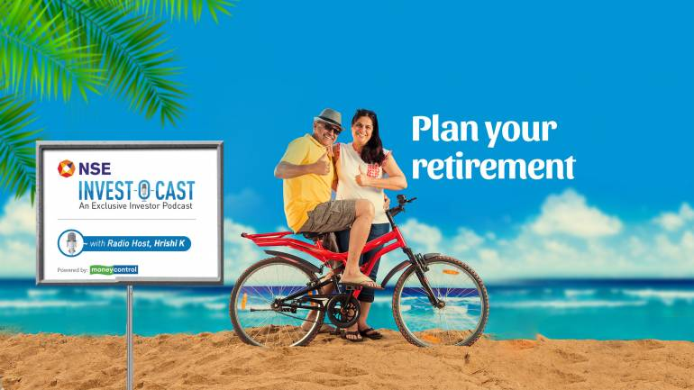 NSE Invest O Cast episode 12: When and how to start planning your retirement