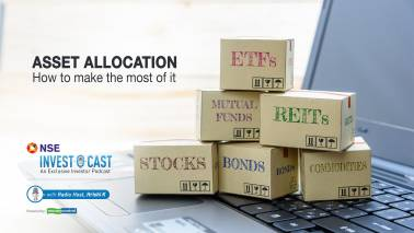 NSE Invest O Cast episode 16: Asset allocation - how to make the most of it