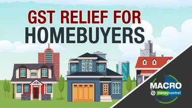 Macro@Moneycontrol   GST relief for real estate