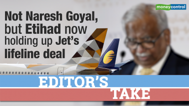 Editor's Take | Not Naresh Goyal, but Etihad now holding up Jet's lifeline deal
