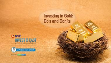 NSE Invest O Cast episode 18: Investing in gold? Here are some dos and don'ts