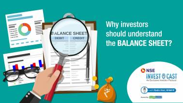 Podcast | NSE Invest O Cast Episode 22: How to read a balance sheet