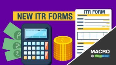 Macro@Moneycontrol | New ITR forms