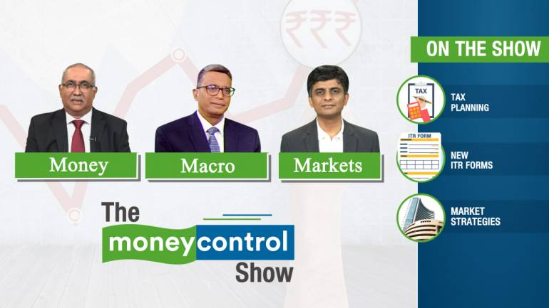 Image result for The Moneycontrol Show │ Tax planning, new ITR forms, market strategies