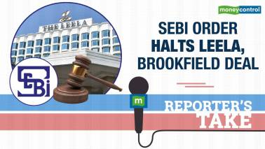 SEBI order halts Leela, Brookfield deal