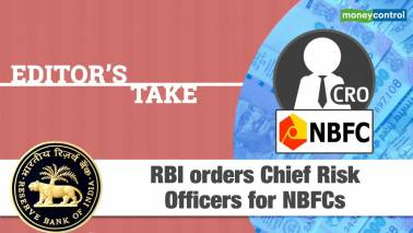 Editor's Take | RBI orders NBFCs to appoint Chief Risk Officers