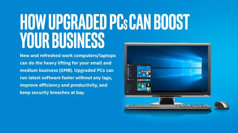 How upgraded PCs can boost your business