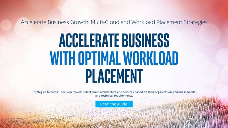 Accelerate Business Growth with Multi-Cloud and Optimal Workload Placement Strategies