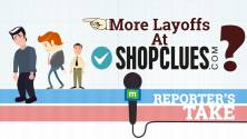 Reporter's Take | More layoffs at Shopclues?