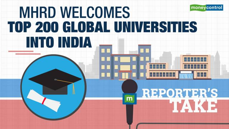 Reporter's Take | MHRD welcomes top 200 global universities into India