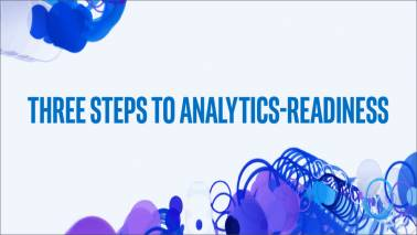 Three steps to Analytics-Readiness