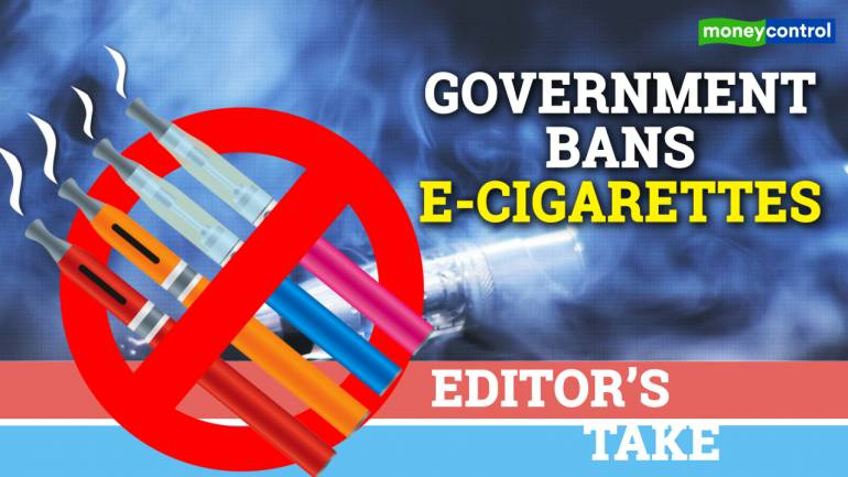 Editor's Take | Blanket ban on e-cigarettes by government