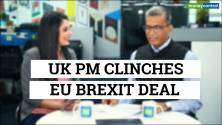 Editor's Take | UK PM clinches EU Brexit deal