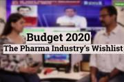 Editor's Take | Budget 2020: The pharma industry's wishlist